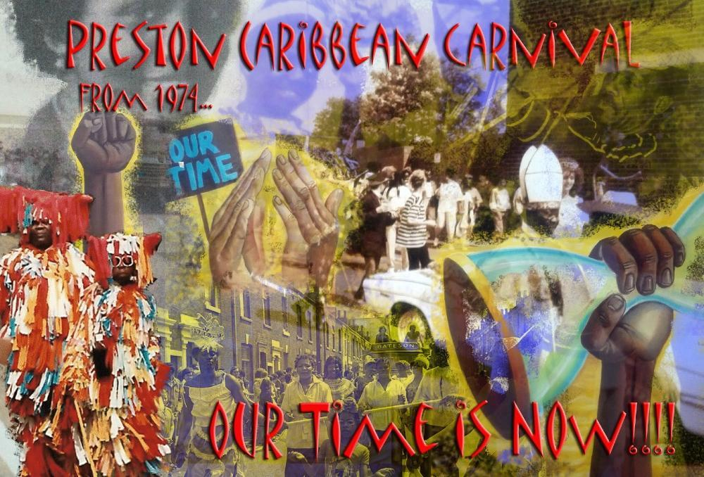 """Collage of colourful photos and artwork depicting Preston Caribbean Carnival and change, with the words """"Preston Caribbean Carnival 1974...Our time is now""""."""
