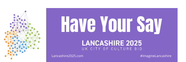 Promotion on the Lancashire 2025 UK City of Culture bid